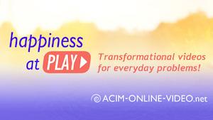ACIM Transformational Videos
